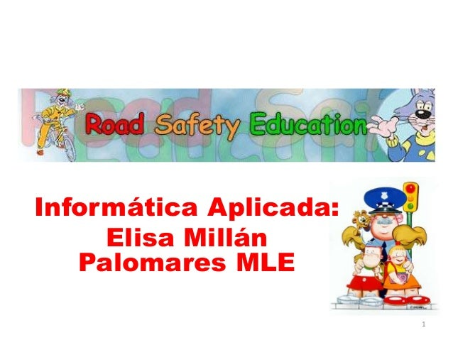 Informática Aplicada: Elisa Millán Palomares MLE 1