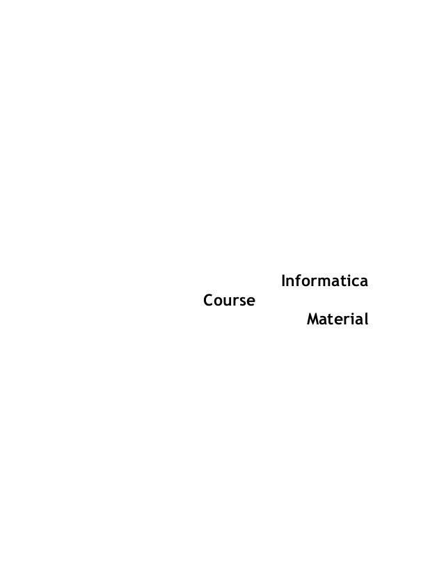 Informatica Course Material