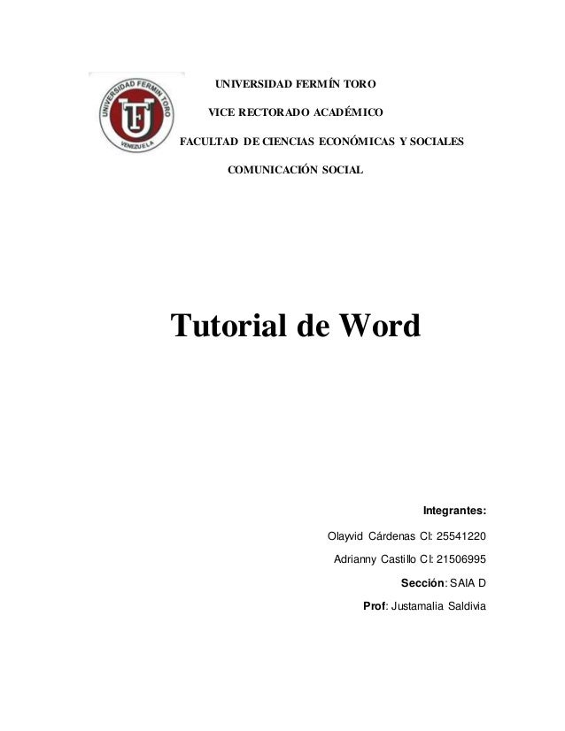 UNIVERSIDAD FERMÍN TORO  VICE RECTORADO ACADÉMICO  FACULTAD DE CIENCIAS ECONÓMICAS Y SOCIALES  COMUNICACIÓN SOCIAL  Tutori...