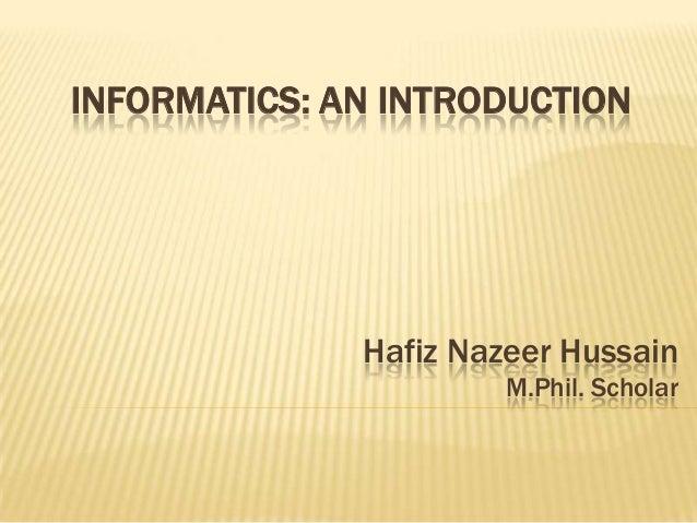 Informatics: Introduction