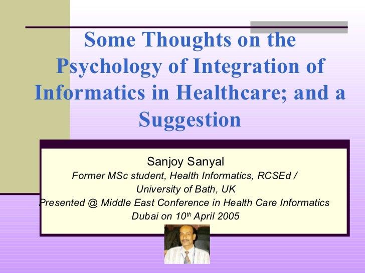 Psychology of Informatics Integration in Healthcare