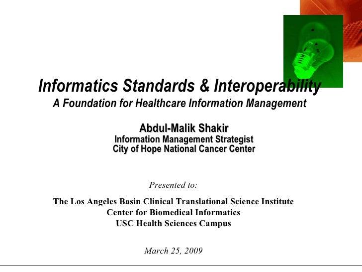 Informatics Standards And Interoperability20090325