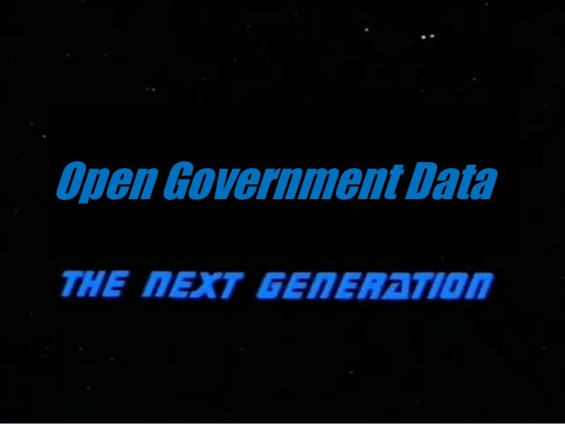 Open Government Data - The Next Generation