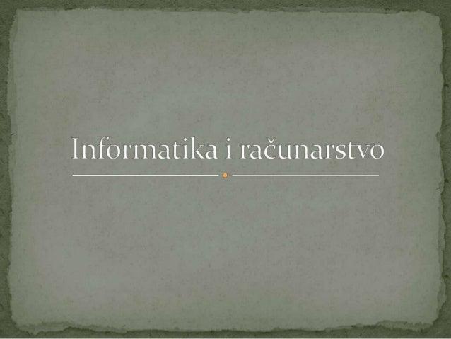 Informatika i računarstvo11