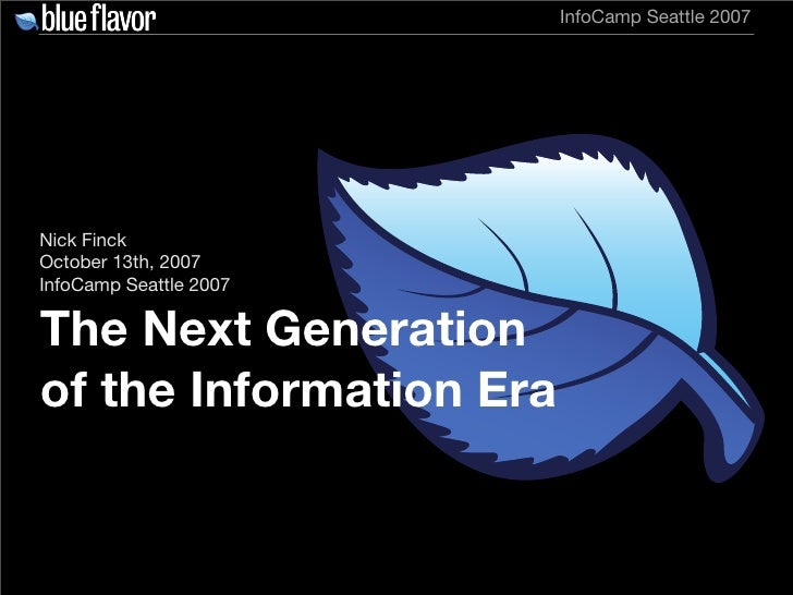 The Next Generation of the Information Era