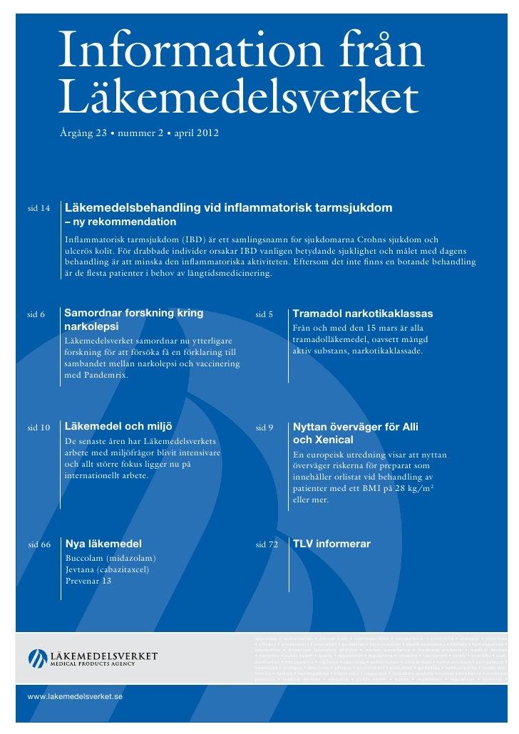 Information från         Läkemedelsverket         Årgång 23 • nummer 2 • april 2012sid 14   Läkemedelsbehandling vid infla...