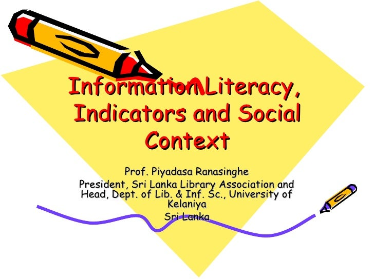 Information Literacy,  Indicators and Social Context