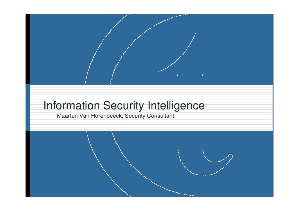Information Security Intelligence   Maarten Van Horenbeeck, Security Consultant