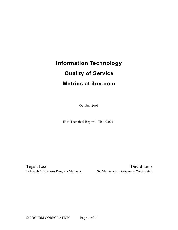 Information Technology                        Quality of Service                       Metrics at ibm.com                 ...