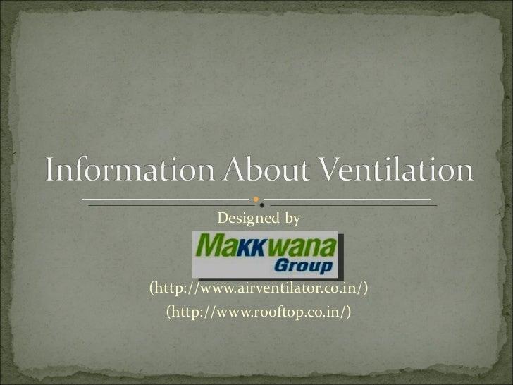 Information about ventilation