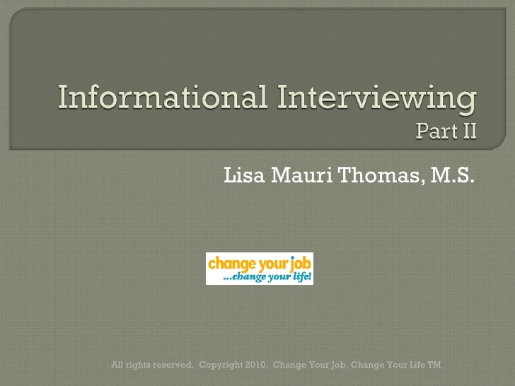 Informational Interviewing Part II