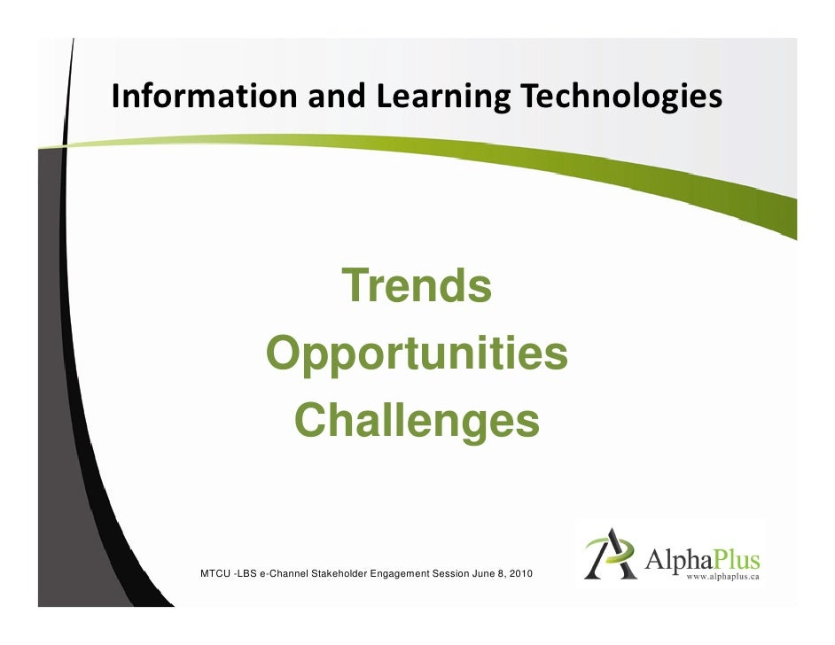 Information and learning technologies: Trends, Opportunities, Challenges PDF