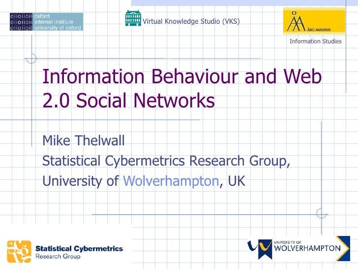 Information Behaviour And Web 2 0 Social Networks (Tin180 Com)