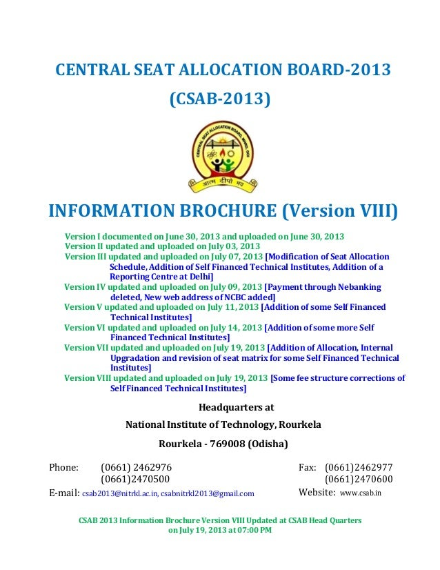 CSAB 2013 Information Brochure Version VIII Updated at CSAB Head Quarters on July 19, 2013 at 07:00 PM CENTRAL SEAT ALLOCA...