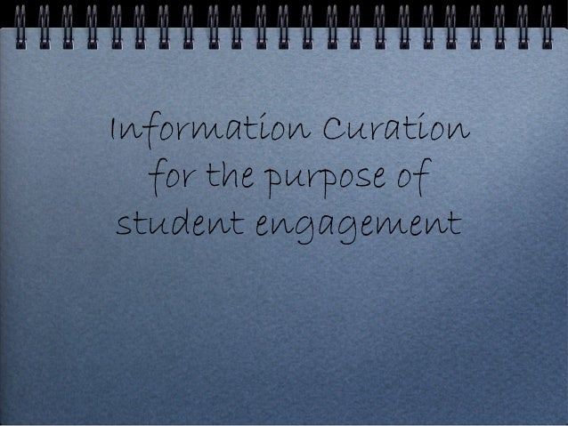 Information curation for student engagement in higher and further education