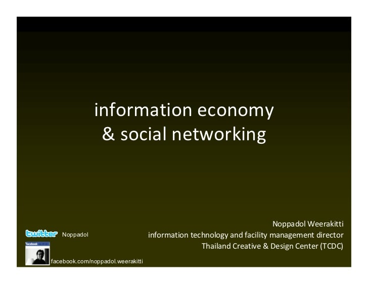 information economy               & social networking                                                                     ...