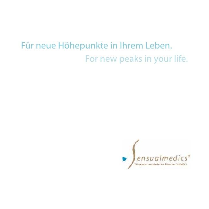 Für neue Höhepunkte in Ihrem Leben.               For new peaks in your life.