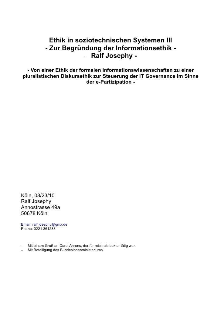 Ethik in soziotechnischen Systemen III               - Zur Begründung der Informationsethik -                            –...