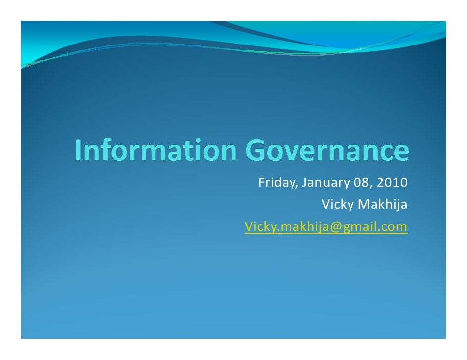 Friday, January 08, 2010              Vicky Makhija Vicky.makhija@gmail.com