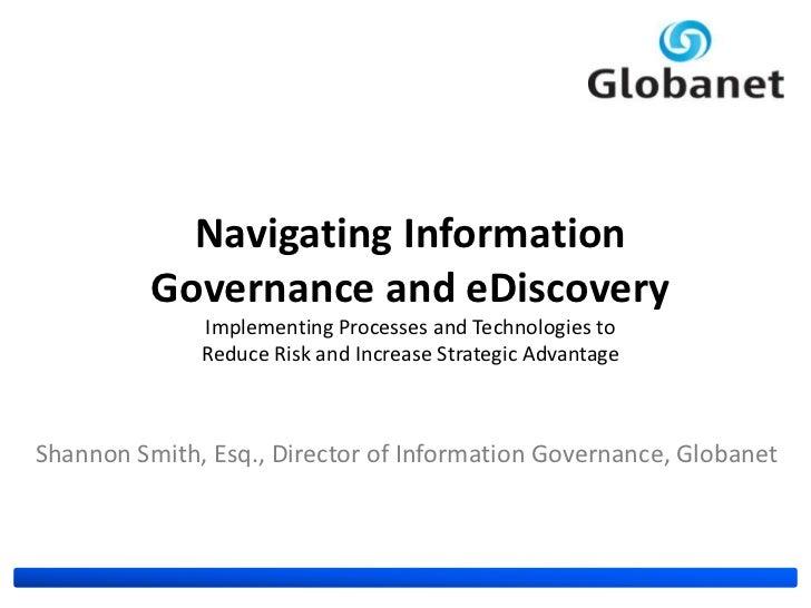 Information governance process & technology