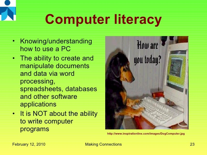 the cost of computer literacy essay It is thus undeniable that being computer literate is a must otherwise, one world feel incapacitated computers are everywhere and more and more nearly everyone who works or wishes to contribute fully within this progressive society is being expected to be computer literate, even just for everyday.