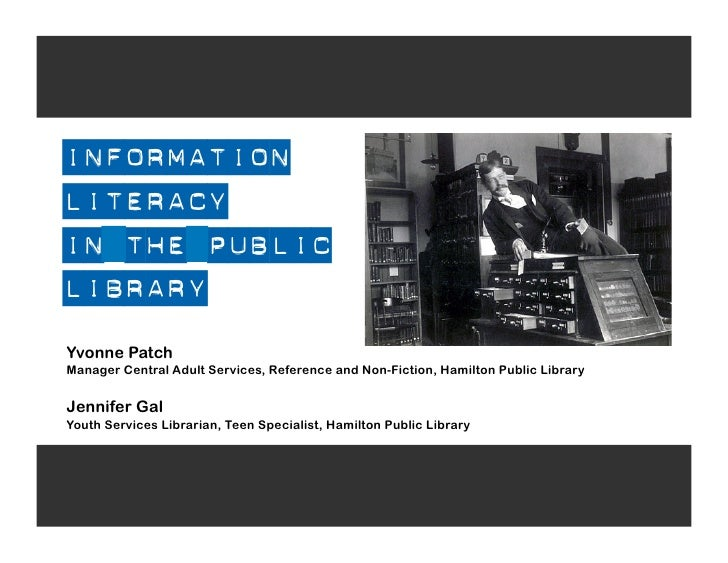 Information Literacy In The Public Library