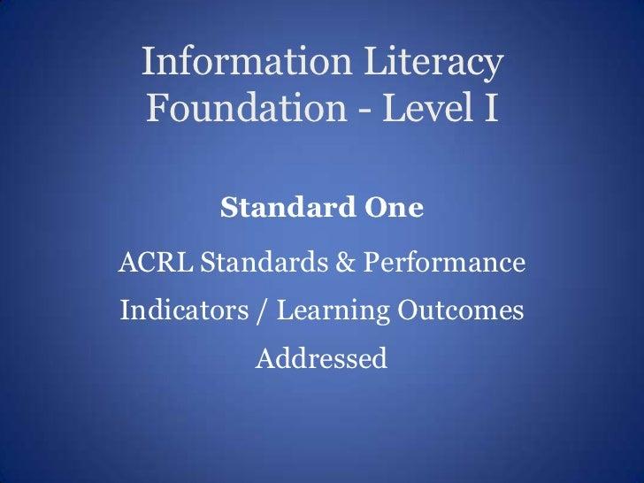 Information Literacy Standard 1 Level 1