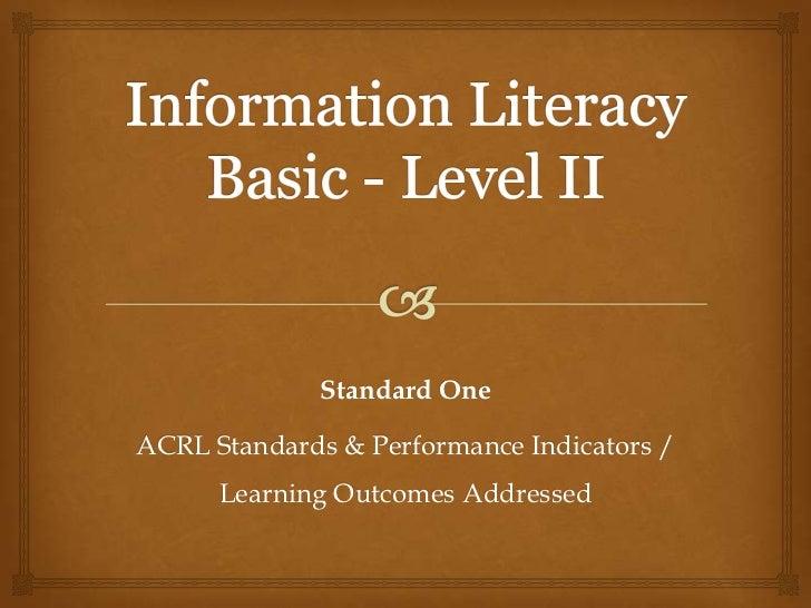 Information Literacy Standard 1 Level 2