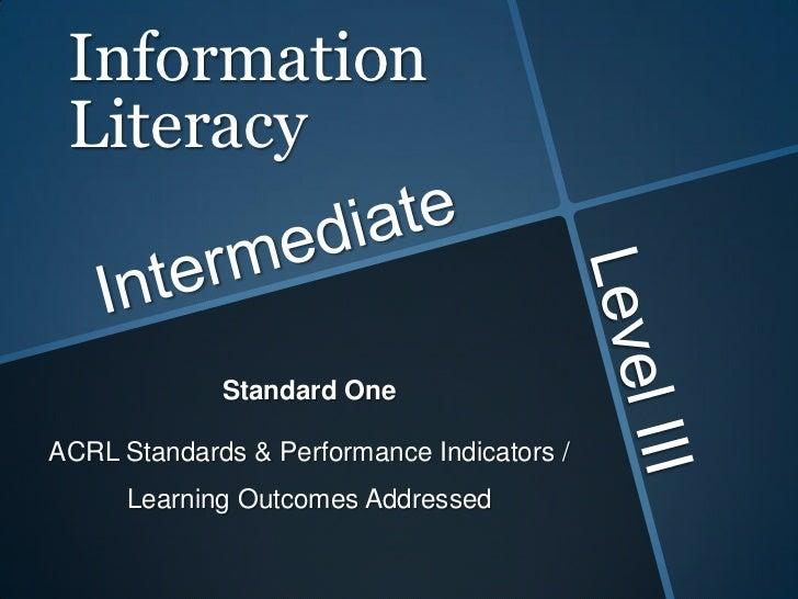 Information Literacy Standard 1 Level 3