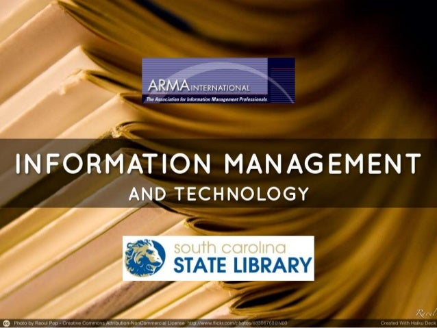 Information management and technology