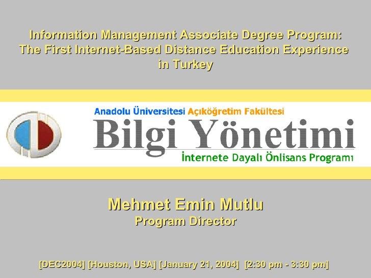 Information Management Associate Degree Program: MutluInformation Management Associate Degree Program: The First Internet-...