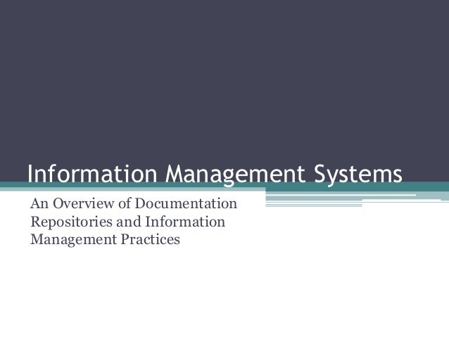Information Management Systems An Overview of Documentation Repositories and Information Management Practices