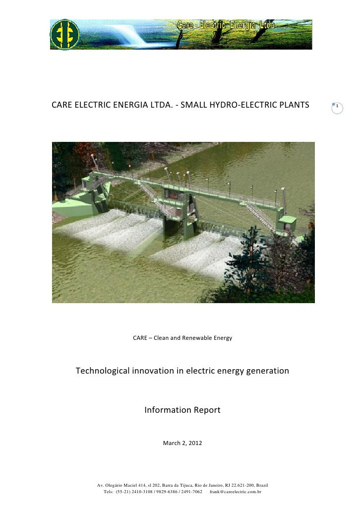 CARE ELECTRIC ENERGIA LTDA. - SMALL HYDRO-ELECTRIC PLANTS                                           1                     ...
