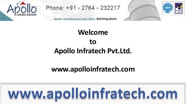 WelcometoApollo Infratech Pvt.Ltd.www.apolloinfratech.com