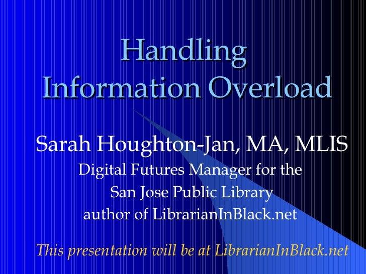Handling Information Overload