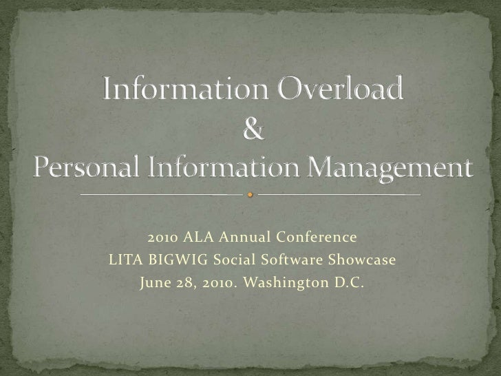 Information Overload & Personal Information Management