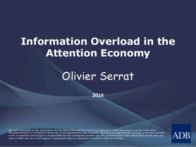 Information Overload in the Attention Economy