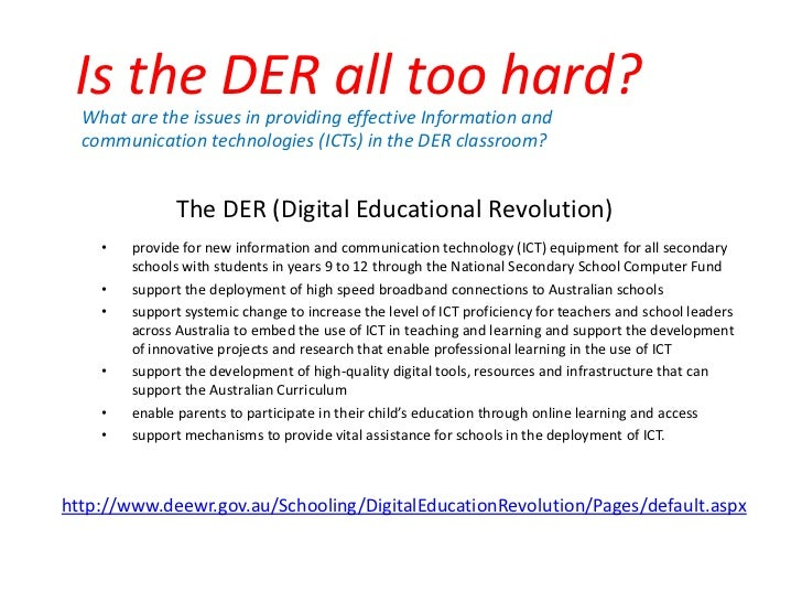 Is the DER all too hard? <br />What are the issues in providing effective Information and communication technologies (ICTs...