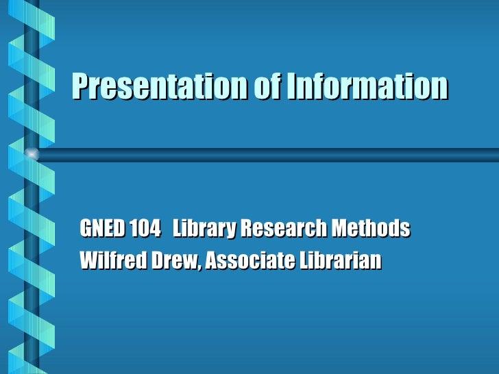 Information Presentation Of