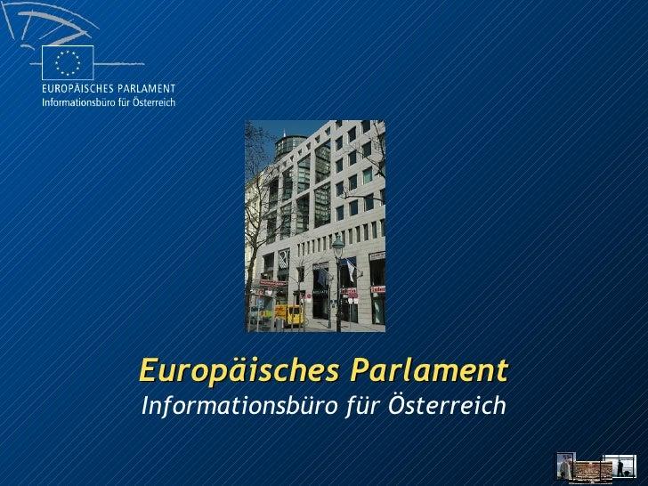 Europäisches Parlament Informationsbüro für Österreich