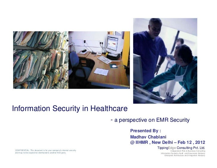 Information Security in Healthcare                                                                      - a perspective on...