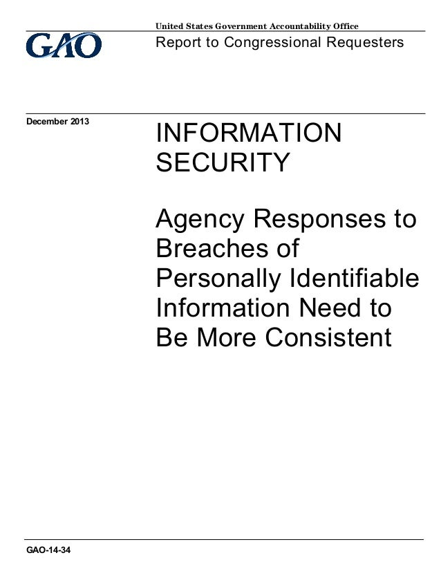 United States Government Accountability Office  Report to Congressional Requesters  December 2013  INFORMATION SECURITY Ag...