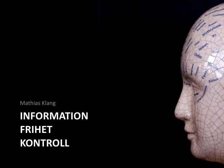 InformationfrihetKontroll<br />Mathias Klang<br />