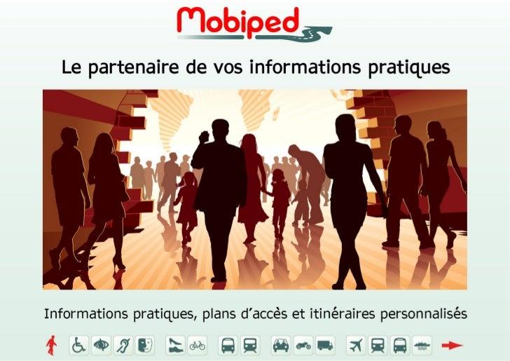 Vos informations pratiques personnalisés, un service de Mobiped