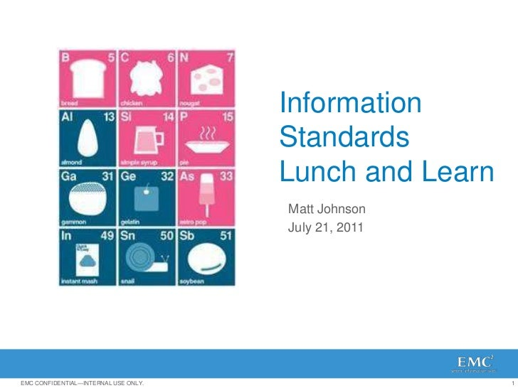 Information                                      Standards                                      Lunch and Learn           ...