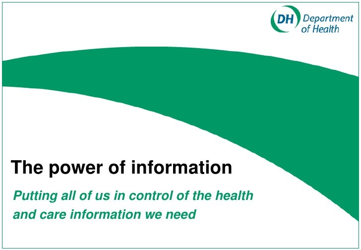 The power of informationPutting all of us in control of the healthand care information we need