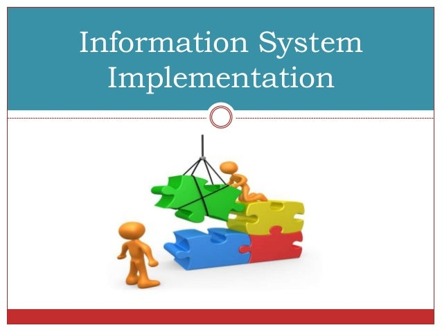 implementation of an information system for Implementation science: a theory of organizational readiness for change  what are the problems that can arise in implementing integrated information systems.