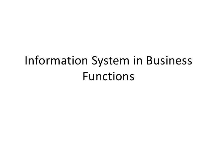 Information System in Business Functions<br />