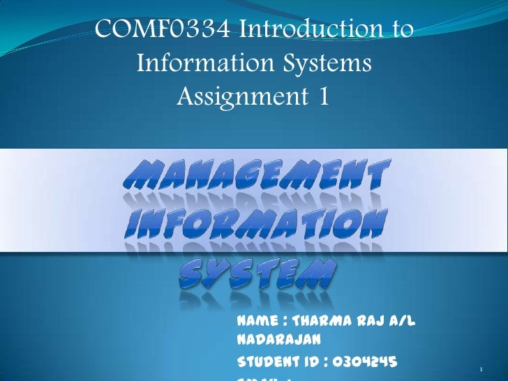 COMF0334 Introduction to  Information Systems      Assignment 1          Name : THARMA RAJ A/L          NADARAJAN         ...