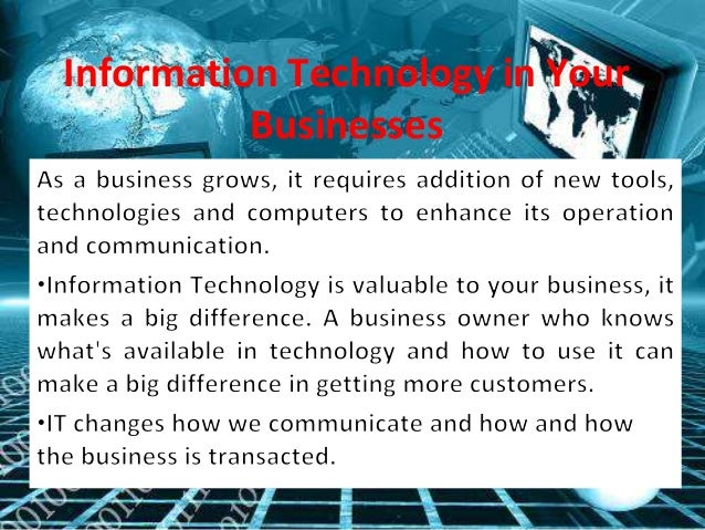 Information Technology in Your Businesses